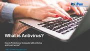 What is Antivirus? How to Protect your Computer with Antivirus?