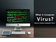 What is Computer Virus? How to remove Computer Virus?