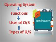 What is Operating System and its Types | Uses