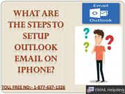 Steps for setup Outlook email on iPhone.