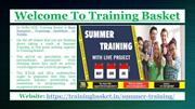 Best 8 Weeks Summer Training in Noida @ Training Basket