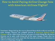 How to Avoid Paying Airline Change Fees with American Airlines Flights