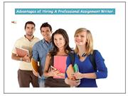 Advantages of Hiring A Professional Assignment Writer
