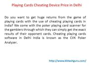 Playing Cards Cheating Device in Delhi