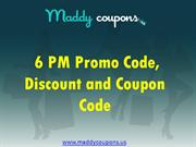 6 PM Promo Code, Discount and Coupon Code