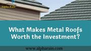 Cost effective and Eco-friendly Metal Roofing | Alpha Rain