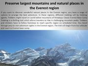 Preserve largest mountains and natural places in the Everest region
