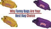 Why Fanny Bags Are Your Best Bag Choice