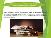 6 Ways Legal Management Solutions Can Help You Optimize Legal Services
