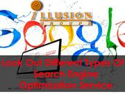 Look Out Different Types Of Search Engine Optimization Service