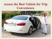 Access the Best Vehicle for Trip Convenience