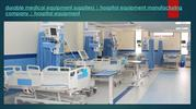 durable medical equipment suppliers - hospital equipment manufacturing