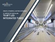How 8ft Integrated Tubes can illuminate the vast indoor Spaces ?