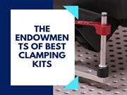 Get the Best Clamping Kits tools to help meet your industrial needs