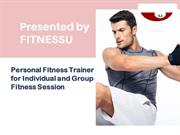 Personal Fitness Trainer for Individual and Group Fitness Session