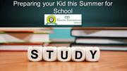 Preparing your Kid this Summer for School