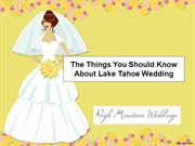 The Things You Should Know About Lake Tahoe Wedding
