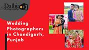 Wedding Photographers in Chandigarh, Punjab
