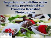 Important tips to follow when choosing professional San Francisco Head