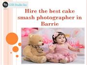 Hire the best cake smash photographer in Barrie