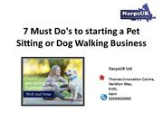 7 Must Do's to starting a Pet Sitting or Dog Walking Business
