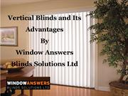 Vertical Blinds and Its Advantages By Window Answers Blinds Solutions