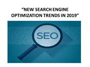 NEW SEARCH ENGINE OPTIMIZATION TRENDS IN 2019