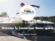 Connecticut Water sports Presentations