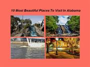10 Most Beautiful Places To Visit In Alabama