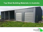 Top Shed Building Materials in Australia