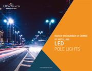 Reduce the number of crimes by installing led pole lights