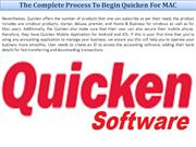 The Complete Process To Begin Quicken For MAC