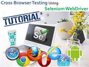 How to perform cross-browser testing using Selenium WebDriver?