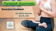 Knee Care: Treat Your Knee Related Problems With Parijatak Ayurveda