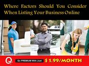 Where Factors Should You Consider When Listing Your Business Online