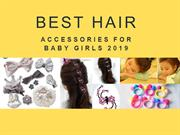 Best Hair Accessories For  Baby Girls  2019
