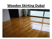 Wooden Skirting Dubai