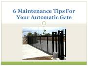 6 Maintenance Tips For Your Automatic Gate