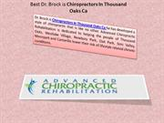 Best Dr. Brock is Chiropractors In Thousand Oaks Ca