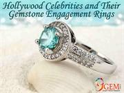 Hollywood Celebrities And Their Gemstone Engagement Rings