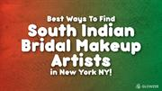 Best Ways To Find South Indian Bridal Makeup Artists in New York NY