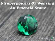 6 Superpowers Of Wearing An Emerald Stone