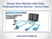 Secure Your Website with India Dedicated Server Service – Server Firm