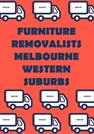 Furniture Removalists Melbourne Western Suburbs