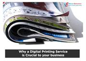 WHY A DIGITAL PRINTING SERVICE IS CRUCIAL TO YOUR BUSINESS