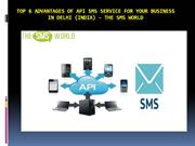 Top 6 advantages of API SMS Service for your business in Delhi INDIA –