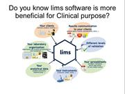 Do you know lims software is more beneficial for Clinical purpose?