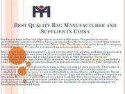 Best Quality Bag Manufacturer and Supplier in China