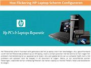 How To Configure Flickering HP Laptop Screen