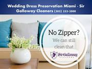 Wedding Dress Preservation Miami FL